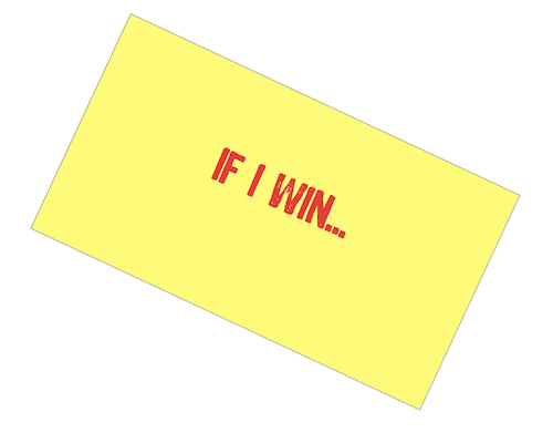 If I Win post it note